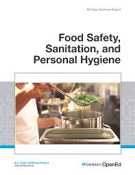 personal hygiene kitchen com food safety sanitation and personal hygiene open textbook