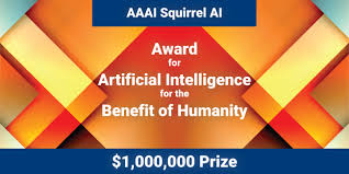 AAAI <b>Squirrel</b> AI Award for Artificial Intelligence for the Benefit of ...