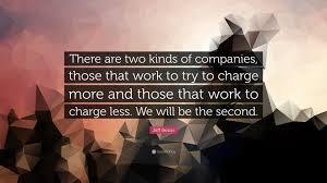 jeff bezos quote there are two kinds of companies those that jeff bezos quote there are two kinds of companies those that work to