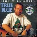 True Blue: The Very Best of John Williamson