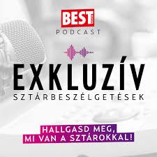 Best Podcast - exkluzív sztárbeszélgetések