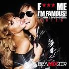 F*** Me I'm Famous!: Ibiza Mix 2009