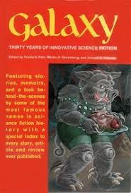 «Galaxy: Thirty Years of <b>Innovative</b> Science Fiction»