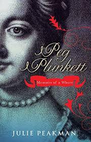 Peg Plunkett: <b>Memoirs</b> of a Whore - Historical Novel Society