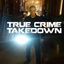 True Crime Takedown