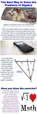 best ideas about algebra calculator algebra help the best way to solve the problems of algebra magazine 17 pages solve