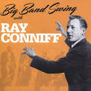 Big Band Swing With Ray Conniff