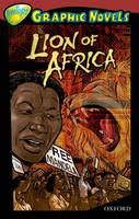 Oxford Reading Tree: Level 15: Treetops Graphic Novels: Lion of Africa (Book) by Mary Jennifer Payne, ... - 9781554487523