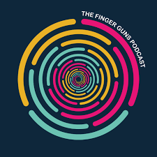 The Finger Guns Podcast