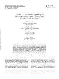 the role of educational psychology in teacher education three the role of educational psychology in teacher education three challenges for educational psychologists pdf available