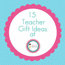 awesome teacher gift ideas