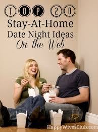Top    Stay At Home Date Night Ideas