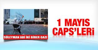Sosyal medyayı sallayan 1 Mayıs caps'leri