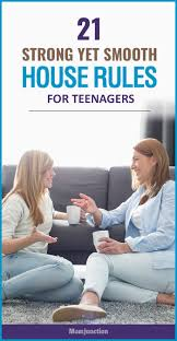 best ideas about house rules chart house rules 21 strong yet smooth house rules for teenagers