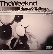 The <b>WEEKND House Of</b> Balloons vinyl at Juno Records.