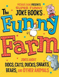 The <b>Funny</b> Farm: Jokes About Dogs, <b>Cats</b>, <b>Ducks</b>, Snakes, Bears ...