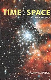 <b>Time and Space</b>: Second Edition: Dainton, Barry Francis ...