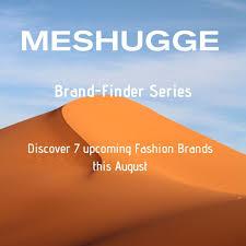 7 Upcoming <b>Fashion Brands</b> in August <b>2019</b> / Meshugge <b>Brand</b> ...