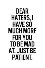 Image result for haters gonna hate creators gonna create
