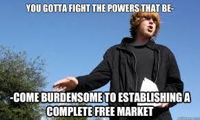 Anarcho-Capitalist Shane memes | quickmeme via Relatably.com