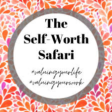 The Self-Worth Safari