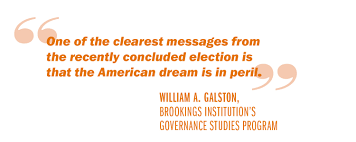 advice to a new president reviving the american dream uva today galston quote