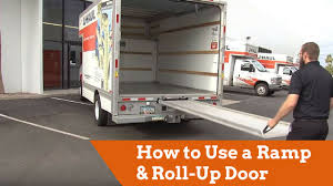 Uhaul Truck S How To Use A U Haul Truck Ramp And Roll Up Door Youtube