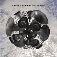 <b>Simple Minds</b> – <b>Big</b> Music Lyrics | Genius Lyrics
