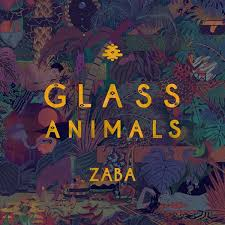 <b>Glass Animals</b> - <b>ZABA</b> (New Vinyl) – Sonic Boom Records