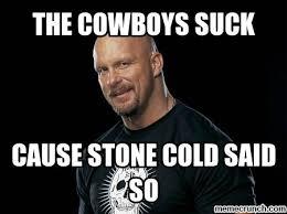 cowboys memes | Generate a meme using Stone Cold Steve Austin ... via Relatably.com