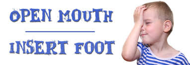 Image result for foot in the mouth