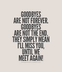 Goodbye Quotes | Best Quotes via Relatably.com