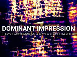 dominant impression essay essay topics dominant impressions by elizabeth wylder