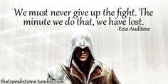 Assassins creed quotes! on Pinterest   Assassins Creed, Assassins ...