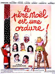 Le Père Noël est une ordure film complet
