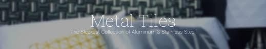 kitchen backsplash stainless steel tiles: stainless steel tile metal tiles banner stainless steel tile