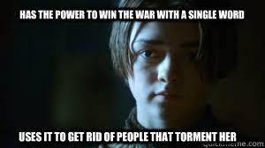 Arya Stark memes | quickmeme via Relatably.com