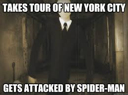 Takes tour of New York City Gets attacked by Spider-Man ... via Relatably.com