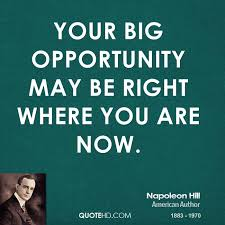 Huge Opportunity Quotes. QuotesGram