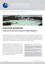 <b>Industrial</b> Symbiosis – A key driver of Green Growth <b>in Nordic</b> ...
