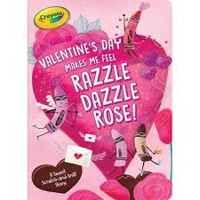 Valentine's Day Makes Me Feel Razzle Dazzle <b>Rose</b>! - (<b>crayola</b>) By ...