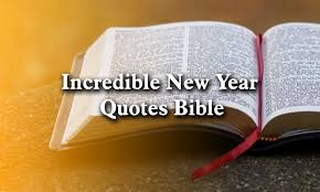 Incredible New Year Quotes Bible 2020 - Happy New Year 2020