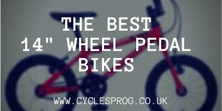 "Best <b>bikes</b> for 3 and 4 year olds - <b>14</b>"" wheel <b>bikes</b> - Christmas 2019"