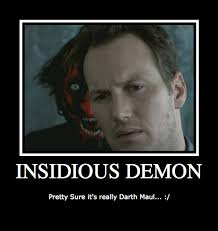 Insidious Movie Quotes. QuotesGram via Relatably.com