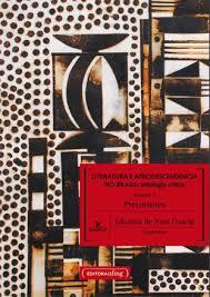 Resultado de imagem para imagens 4 volumes de literatura e afrodescendência no Brasil: antologia crítica