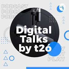Digital Talks by t2ó