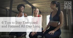 6 Tips to Stay Energized and Focused All Day Long - Amy Myers MD