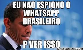 eu nao espiono o whatsapp brasileiro p ver isso - | Crie o seu Meme via Relatably.com