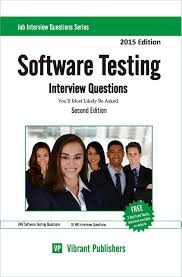 buy by vibrant publishers software testing interview questions software testing interview questions you ll most likely be asked interview questions series book 1