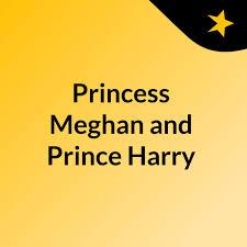 Princess Meghan and Prince Harry